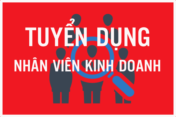 !!! TUYỂN GẤP NHÂN VIÊN KINH DOANH TẠI HÀ NỘI